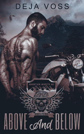 Above & Below - Mountain Misfits MC, #0 ebook by Deja Voss