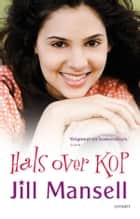 Hals over kop ebook by Jill Mansell, Ineke van Bronswijk