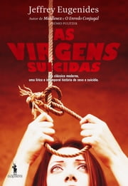 As Virgens Suicidas ebook by Jeffrey Eugenides