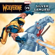Wolverine vs. the Silver Samurai ebook by Marvel Press