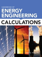 Handbook of Energy Engineering Calculations ebook by Tyler Hicks