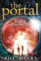 The Portal ebook by Bill Myers