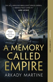 A Memory Called Empire ekitaplar by Arkady Martine