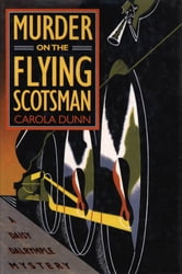 Murder On The Flying Scotsman ebook by Carola Dunn