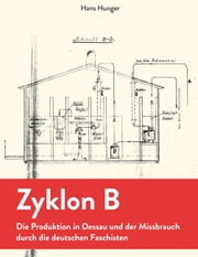 Zyklon B ebook by Hans Hunger