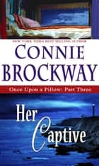 Her Captive eBook by Connie Brockway