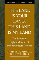 This Land Is Your Land, This Land Is My Land: The Property ...
