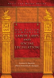 Bar Review Companion: Labor Laws and Social Legislation ebook by Andres D. Bautista,Marie Antonette Quiogue