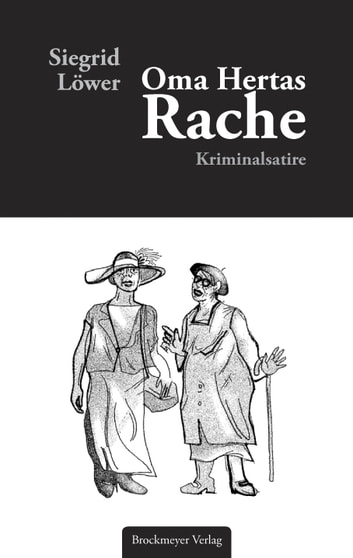 Oma Hertas Rache - Kriminalsatire ebook by Siegrid Löwer