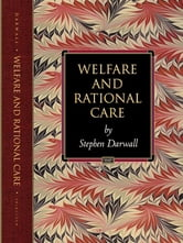 Welfare and Rational Care ebook by Stephen Darwall