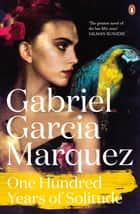One Hundred Years of Solitude ebook by Gabriel Garcia Marquez