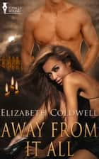 Away From It All ebook by Elizabeth Coldwell