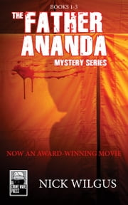 The Father Ananda Mysteries - Books 1-3 ebook by Nick Wilgus