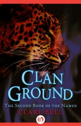 Clan Ground ebook by Clare Bell