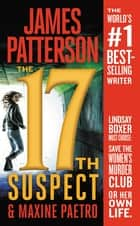 The 17th Suspect ebook by James Patterson, Maxine Paetro