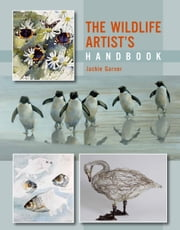 Wildlife Artist's Handbook ebook by Jackie Garner