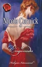 Enganada ebook by Nicola Cornick