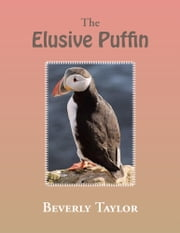 The Elusive Puffin ebook by Beverly Taylor
