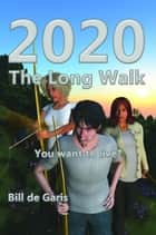 2020 The Long Walk ebook by