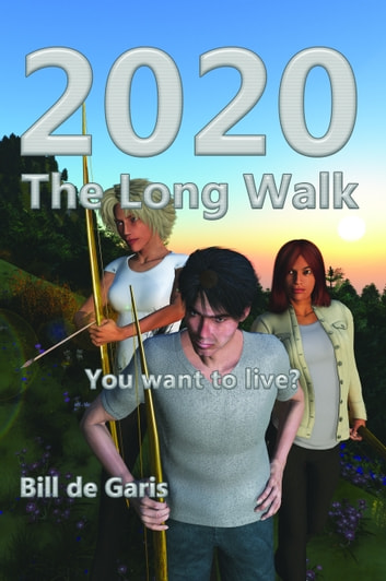 2020 The Long Walk ebook by Bill de Garis