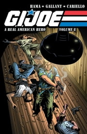 G.I. Joe: A Real American Hero Vol. 8 ebook by Hama,Larry; Gallant,S L; Cariello,Sergio; Hama,Larry
