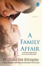 A Family Affair ebook by ReShonda Tate Billingsley
