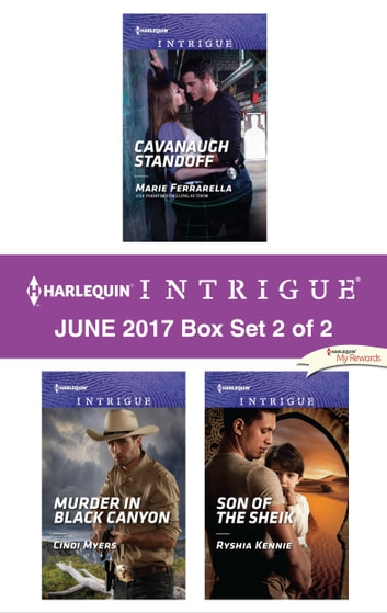 Harlequin Intrigue June 2017 - Box Set 2 of 2 - An Anthology eBook by Marie Ferrarella,Cindi Myers,Ryshia Kennie