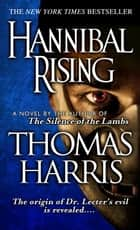 Hannibal Rising ebooks by Thomas Harris