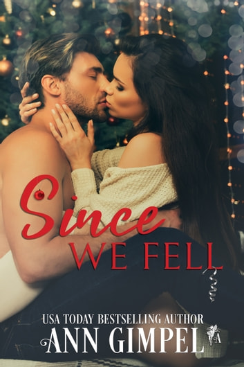 Since We Fell ebook by Ann Gimpel