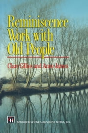 Reminiscence Work with Old People ebook by Clare Gillies,Anne James