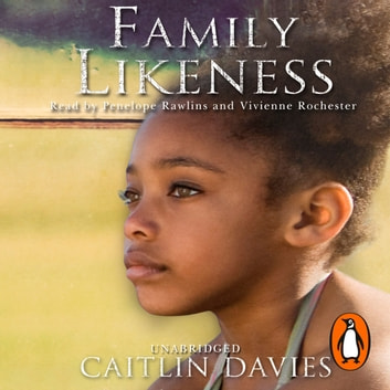 Family Likeness audiobook by Caitlin Davies