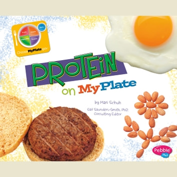 Protein on MyPlate audiobook by Mari Schuh