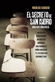El secreto de San Isidro - Una historia real ebook by Nicolás Cassese