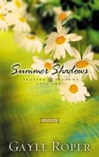 Summer Shadows ebook by Gayle Roper