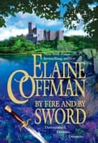 By Fire and by Sword ebook by Elaine Coffman
