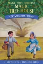 Twister on Tuesday ebook by Mary Pope Osborne, Sal Murdocca