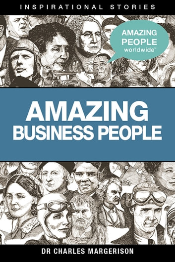 Amazing Business People ebook by Charles Margerison