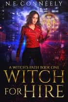 Witch for Hire ebook by