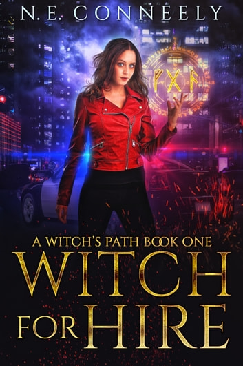 Witch for Hire ebook by N. E. Conneely