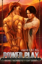 Power Play: Awakening ebook by Cat Grant,Rachel Haimowitz