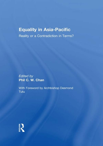 Equality in Asia-Pacific - Reality or a Contradiction in Terms? ebook by