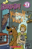 Scholastic Reader Level 2: Scooby-Doo on Werewolf Watch