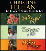 Christine Feehan The Leopard Series Novels 1-3 ebook by Christine Feehan