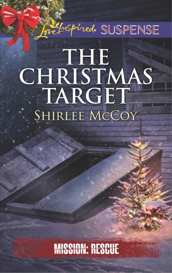 The Christmas Target eBook by Shirlee McCoy