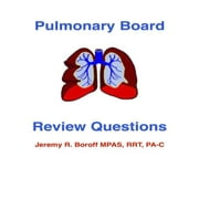 Pulmonary Board Review Questions ebook by Jeremy Boroff