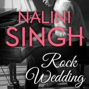 Rock Wedding audiobook by Nalini Singh