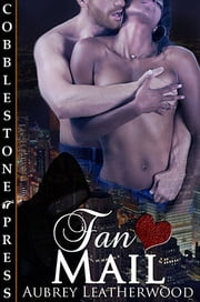 Fan Mail ebook by Aubrey Leatherwood