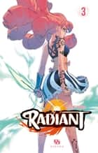 Radiant - Tome 3 ebook by Tony Valente, Tony Valente