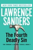 The Fourth Deadly Sin ebook by Lawrence Sanders