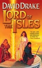 Lord of the Isles ebook by David Drake